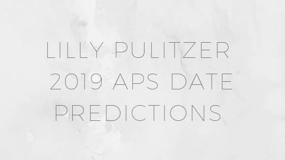 "Graphic says, ""Lilly Pulitzer 2019 After Party Sale Date Predictions"""